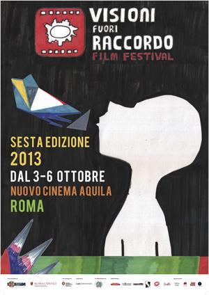 Locandina 6ª edizione Visioni Fuori Raccordo Film Festival